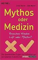 Mythos oder Medizin?