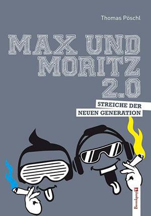 Max und Moritz 2.0